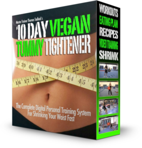 Vegan Tummy Tightener